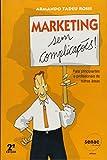 img - for Marketing Sem Complica  es! Para Principiantes E Profissionais De Outras Areas (Em Portuguese do Brasil) book / textbook / text book