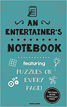 An Entertainer's Notebook: Featuring 100 puzzles