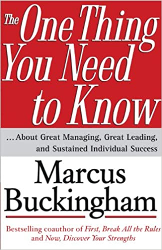 Amazon the one thing you need to know about great managing amazon the one thing you need to know about great managing great leading and sustained individual success ebook marcus buckingham kindle store fandeluxe Choice Image