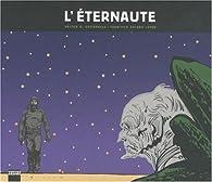 L'Eternaute, tome 3 par Hector Oesterheld
