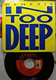 Genesis 45 RPM In Too Deep / I'd Rather Be You