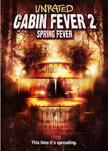 Cabin Fever 2: Spring Fever [DVD]