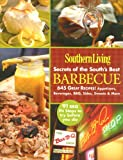 img - for Southern Living Secrets of the Souths Best Barbecue book / textbook / text book
