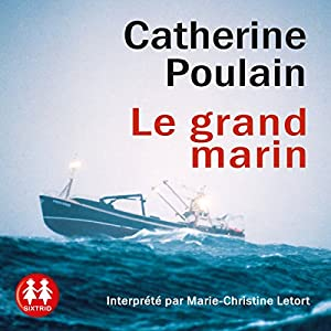 Le grand marin | Livre audio