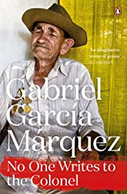 No One Writes to the Colonel (Marquez 2014) (English Edition)