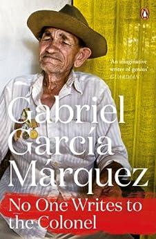 No One Writes to the Colonel (Marquez 2014) de [Marquez, Gabriel Garcia]