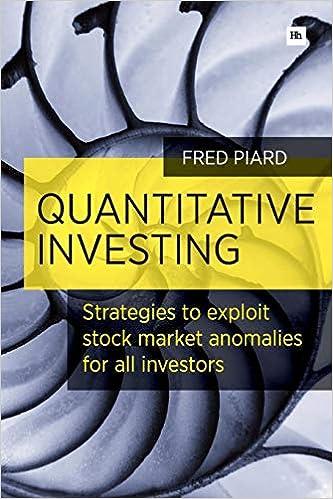 Quantitative Investing: Strategies to exploit stock market anomalies