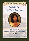 Valley of the Moon: the Diary of Mar?a Rosalia de Milagros by Sherry Garland (2001-04-01)