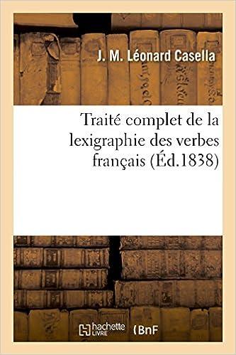 Livres Traité complet de la lexigraphie des verbes français pdf, epub ebook
