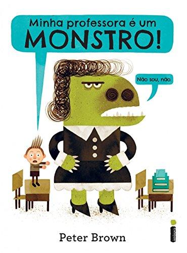 Minha Professora É Um Monstro!