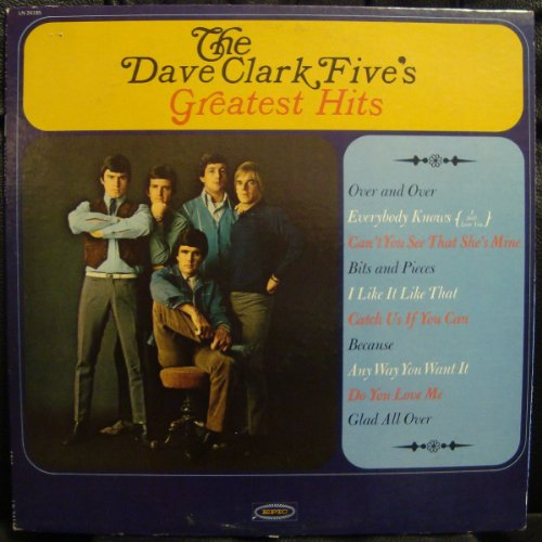 The Dave Clark Five's Greatest Hits (Best Of Dave Clark Five)