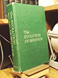 The Evolution of Behavior, Brown, Jerram, 039309295X
