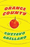 Orange County: A Personal History