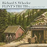Flint's Truth: The Sam Flint Series, Book 2 | Richard S. Wheeler