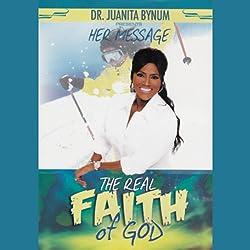 The Real Faith of God