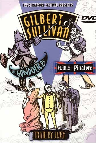 Pinafore Set (Gilbert And Sullivan - The Gondoliers/H.M.S. Pinafore/Trial By Jury (Boxset))