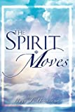 The Spirit Moves, Peggy Headlund, 1604771585