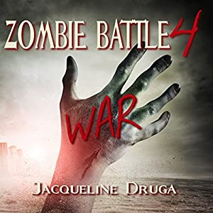 Zombie Battle 4: War Audiobook