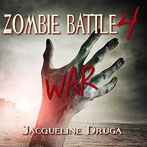 Zombie Battle 4: War Hörbuch