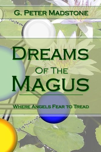 Download Dreams of the Magus: Where Angels Fear to Tread pdf epub