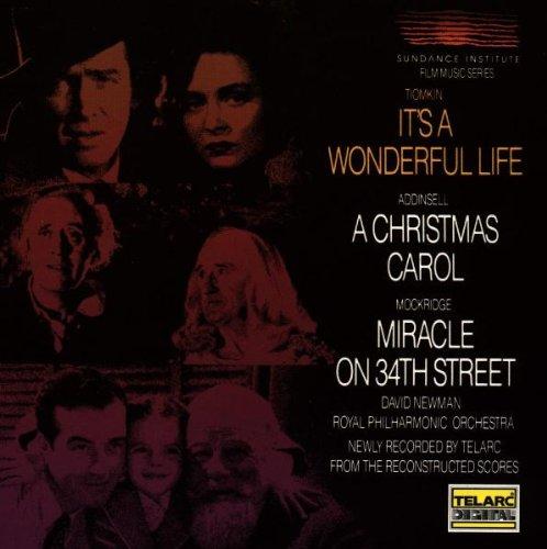 It's a Wonderful Life / A Christmas Carol / Miracle on 34th Street (Sundance Film Music Series, Vol. 1)