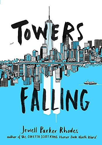 Towers Falling from Little Brown Books for Young Readers