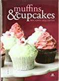 img - for Muffins & Cupcakes: Bocados exquisitos / Exquisite Bites (Spanish Edition) book / textbook / text book
