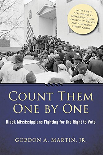 Search : Count Them One by One: Black Mississippians Fighting for the Right to Vote (Margaret Walker Alexander Series in African American Studies)