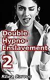 Double Hypno-Enslavement 2