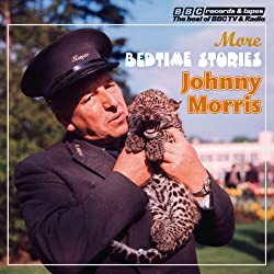 Johnny Morris Reads More Bedtime Stories