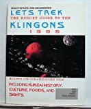 img - for Let's Trek: The Budget Guide to the Klingons 1995 : Unauthorized and Uncensored book / textbook / text book