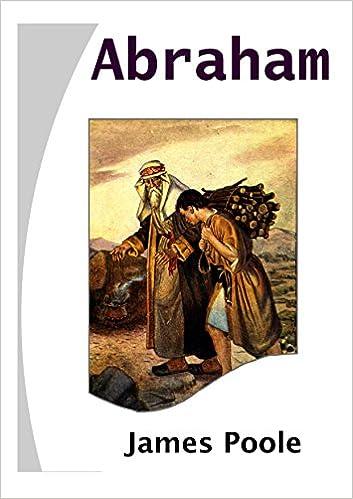Download e-bøger til ipods Abraham B00RM5SN5K by James Poole PDF ePub iBook