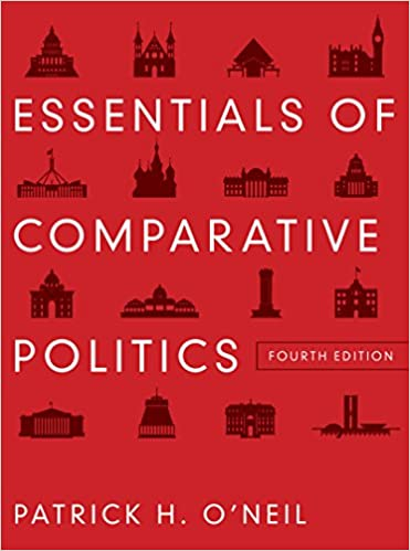 Essentials of comparative politics fourth edition patrick h o essentials of comparative politics fourth edition patrick h oneil 9780393912784 amazon books fandeluxe Images