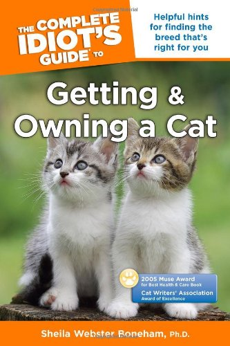 Download The Complete Idiot's Guide to Getting and Owning a Cat pdf epub