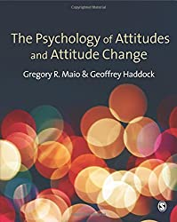 The Psychology of Attitudes and Attitude Change (Sage Social Psychology Program)