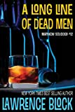 Front cover for the book A Long Line of Dead Men by Lawrence Block
