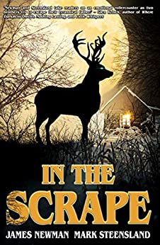 In The Scrape by [Newman, James, Steensland, Mark]