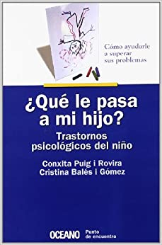 Book Que Le Pasa a Mi Hijo? (Spanish Edition)