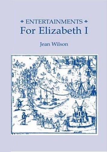 Entertainments for Elizabeth I (Studies in Elizabethan and Renaissance Culture) pdf epub