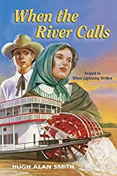 When the River Calls (Crossings of Promise #5)