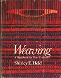 img - for Weaving: A Handbook for Fiber Craftsmen by Shirley E. Held (1973-12-21) book / textbook / text book