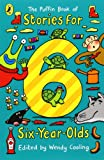 The Puffin Book of Stories for Six-Year-Olds, Wendy Cooling, 0140374590