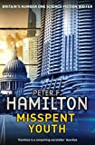 Misspent Youth by Peter F. Hamilton front cover
