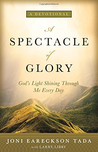 A Spectacle of Glory: God's Light Shining through Me Every ()