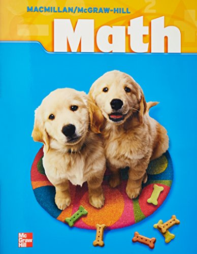 Macmillan/McGraw-Hill Math, Grade 2, Pupil Edition (Consumable) (MMGH MATHEMATICS)