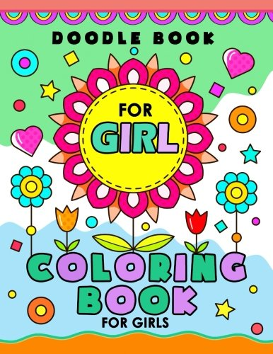 Doodle Book for Girl: Cute and Kawaii Coloring Book by Balloon Publishing