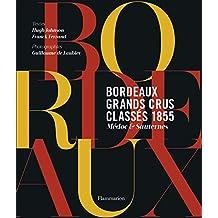 BORDEAUX GRANDS CRUS CLASSÉS 1855 MÉDOC & SAUTERNES