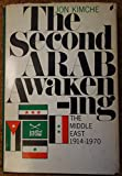 img - for The Second Arab Awakening The Middle East 1914-1970 book / textbook / text book