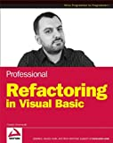 Professional Refactoring in Visual Basic, Danijel Arsenovski, 0470179791