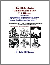 Short Role-playing Simulations for Early U.S. History